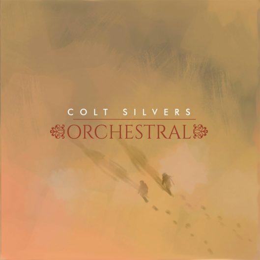 """Pochette Album de Colt Silvers """"Colt Silvers Orchestral"""""""