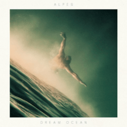 "Pochette Album de Alpes ""Dream Ocean"""