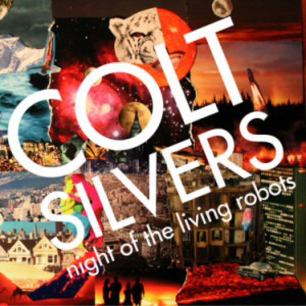 "Pochette Album de Colt Silvers ""Night of the Living Robots"""