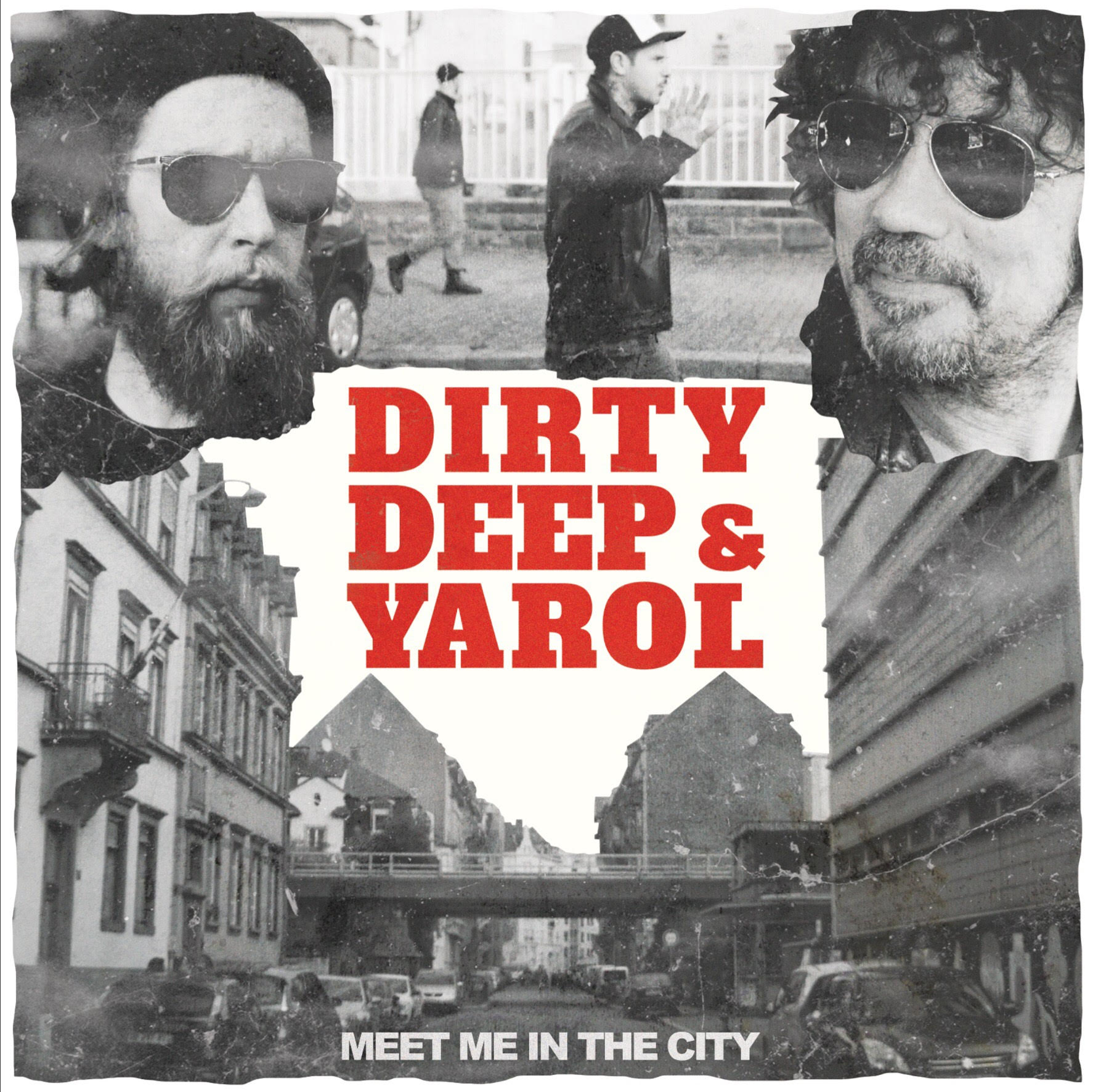 "Dirty Deep et Yarol ""Meet Me In The City"""