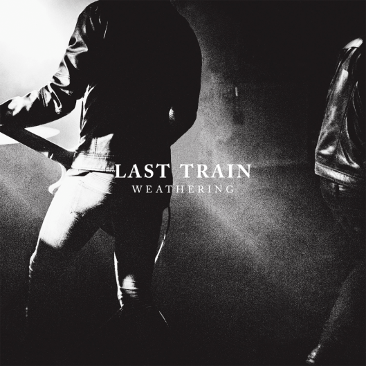 "pochette de l'album Last Train ""Weathering"""