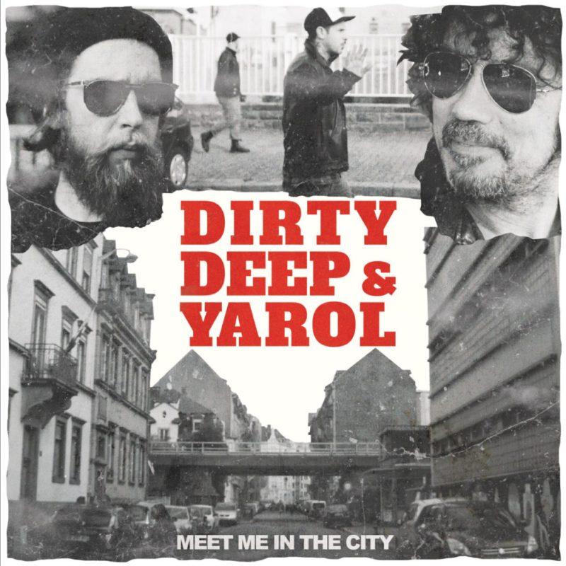 Dirty Deep & Yarol - Meet Me In The City