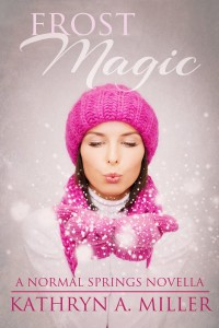 Frost Magic by Kathryn A. Miller
