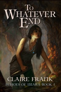 To Whatever End by Claire Frank