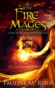 The Fire Mages by Pauline M. Ross