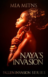 Naya's Invasion by Mia Mitns