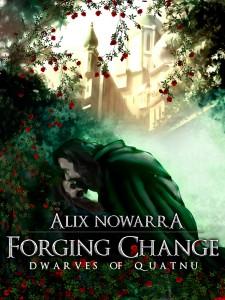 Forging Change by Alix Novarra