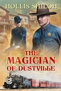 The Magician of Dustville by Hollis Shiloh