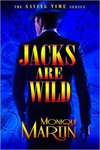 Jacks Are Wild by Monique Martin