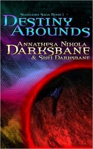 Destiny Abounds by Annathesa Darksbane