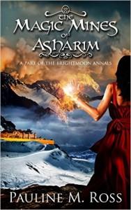 The Magic Mines of Asharim by Pauline M. Ross