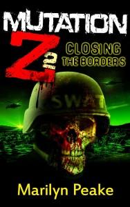 Mutation Z: Closing the Borders by Marilyn Peake