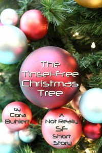 The Tinsel-Free Christmas Tree by Cora Buhlert