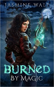Burned by Magic by Jasmine Walt