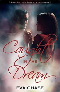 Caugzht in the Dream by Eva Chase