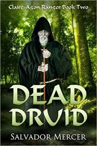 Dead Druid by Salvador Mercer