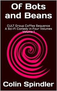 Of Bots and Beans by Colin Spindler