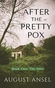 After the Pretty Pox by August Ansel