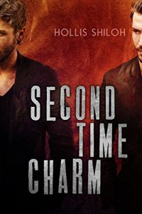 Second Time Charm by Hollis Shiloh