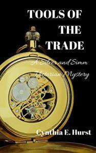 Tools of the Trade by Cynthia E. Hurst