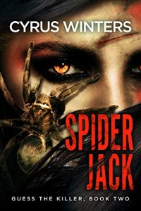 Spider Jack by Cyrus Winters