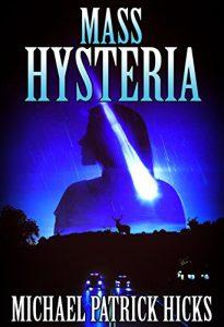 Mass Hysteria by Michael Patrick Hicks