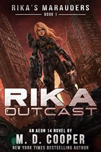 Rika Outcast by M.D. Cooper