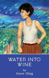 Water Into Wine by Joyce Chng