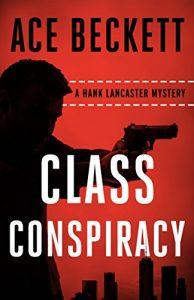 Class Conspiracy by Ace Beckett