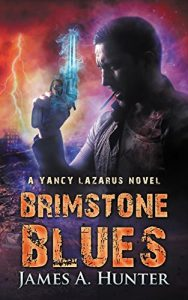 Brimstone Blues by James A. Hunter