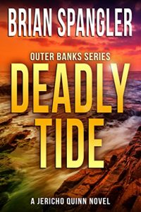 Deadly Tide by Brian Spangler