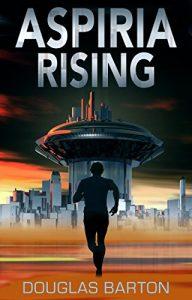 Aspiria Rising by Douglas Barton