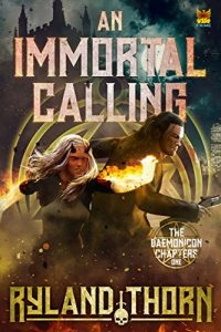 An Immortal Calling by Ryland Thorn