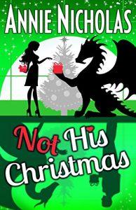 Not His Christmas by Annie Nicholas