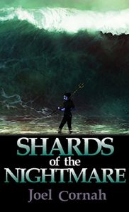 Shards of the Nightmare by Joel Cornah