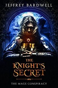 The Knight's Secret by Jeffrey Bardwell