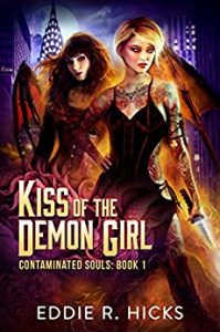 Kiss of the Demon Girl by Eddie R. Hicks