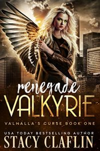 Renegade Valkyrie by Stacy Claflin