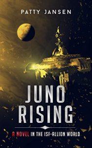 Juno Rising by Patty Jansen