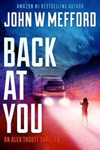 Back AT You by John W. Mefford