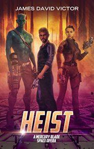 Heist by James David Victor
