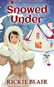 Snowed Under by Rickie Blair