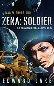 Zena: Soldier by Edward Lake