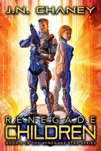 Renegade Children by J.N. Chaney