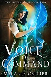 Voice of Command by Melanie Cellier