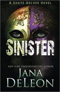 Sinister by Jana DeLeon