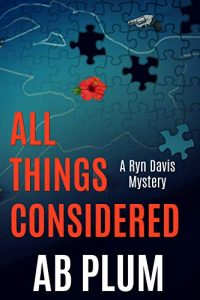 All Things Considered by A.B. Plum