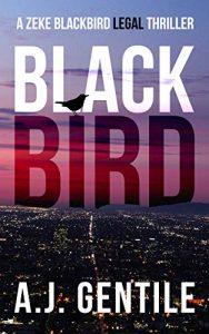Blackbird by A.J. Gentile