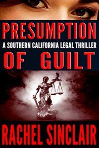Presumption of Guilt by Rachel Sinclair