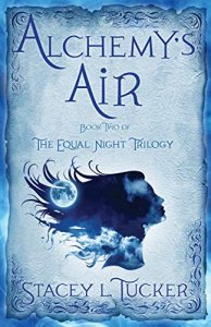 Alchemy's Air by Stacey L. Tucker